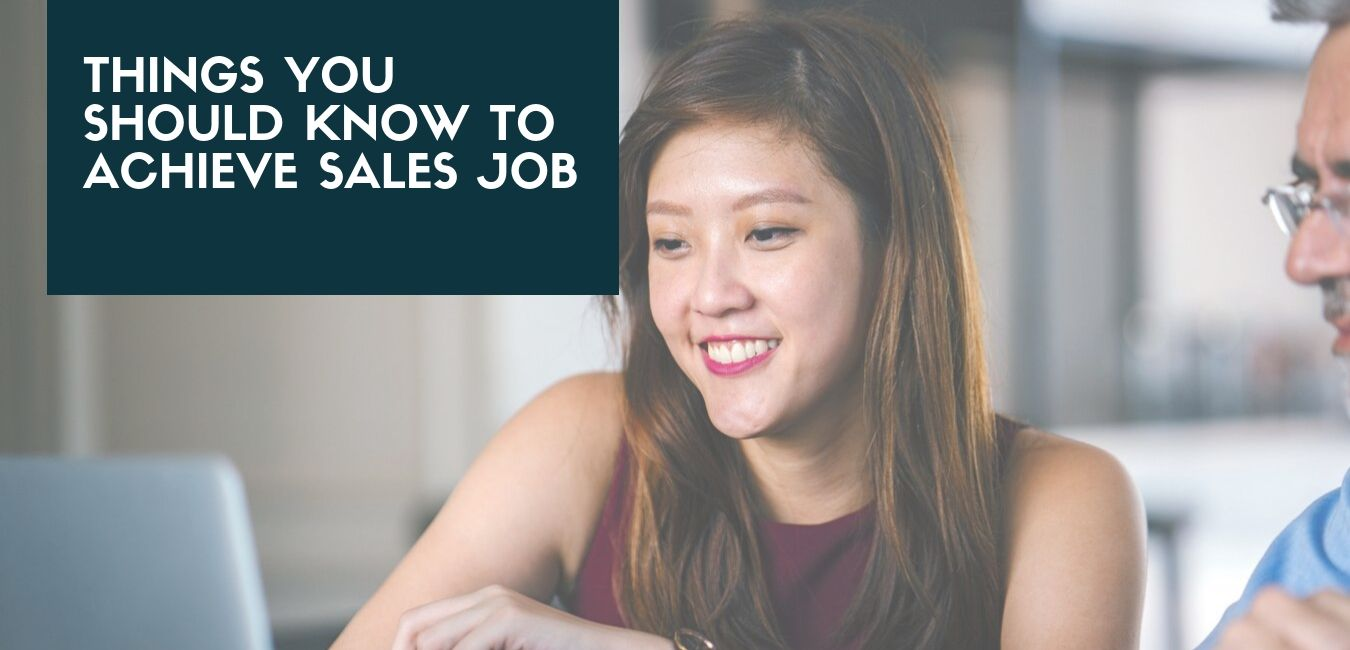 Things You Should Do To Achieve Sales job (2)