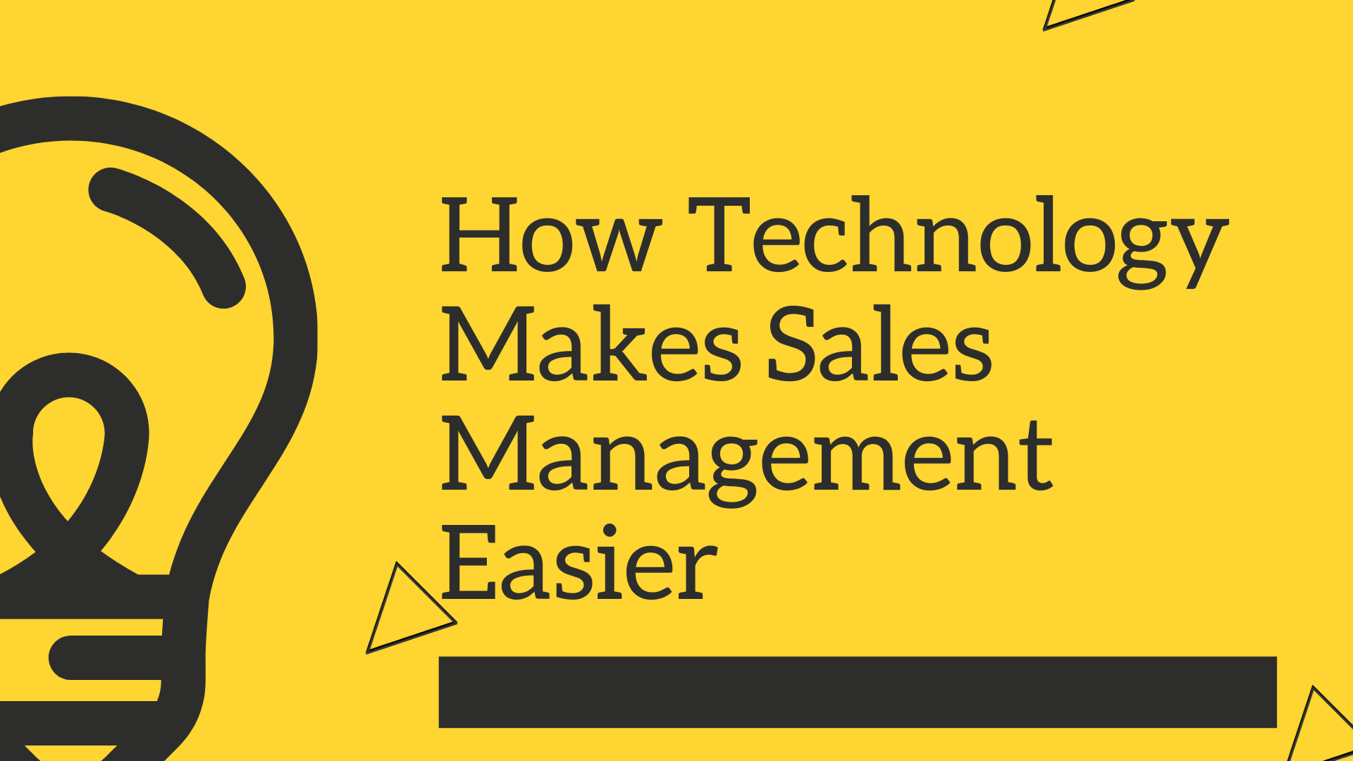 How Technology Makes Sales Management Easier (1)